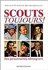 Scouts toujours ! par de Turckheim
