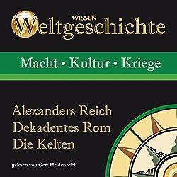 Alexanders Reich, Dekadentes Rom, Die Kelten