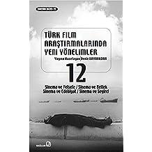 Türk Film Arastirmalarinda Yeni Yönelimler 12
