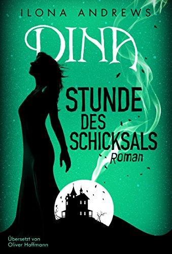 Dina - Stunde des Schicksals (German Edition)