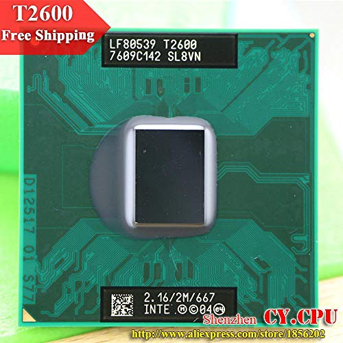 (for Intel CPU Laptop Core 2 Duo T2600 CPU 2M Cache/2.16GHz/667/Dual-Core Socket 479Laptop Processor for GM45/PM45)