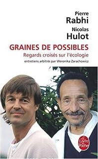 Graines de possibles : regards croisés sur l'écologie, Hulot, Nicolas