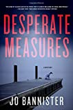 img - for Desperate Measures: A Mystery (Gabriel Ash & Hazel Best) book / textbook / text book