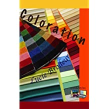 Coloration (traduit) (French Edition)