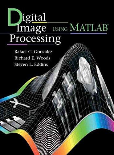 [(Digital Image Processing Using Matlab)] [By (author) Rafael C. Gonzalez ] published on (December, 2003)
