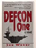 Defcon One: A Novel