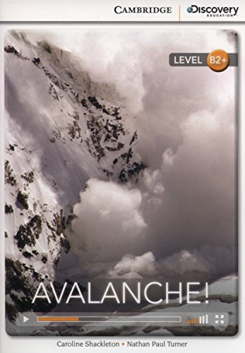 Avalanche! High Intermediate Book with Online Access (Cambridge Discovery Interactive Readers)