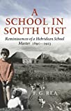 img - for School in South Uist book / textbook / text book