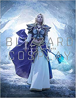 Blizzard Cosplay Tips Tricks And Hints Entertainment Blizzard