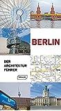Berlin - Der Architekturführer