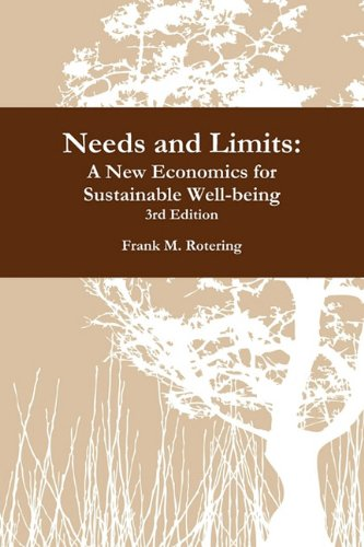 Needs and Limits: A New Economics for Sustainable Well-Being 3rd Edition