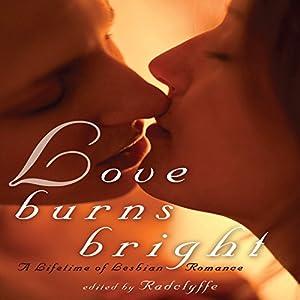Love Burns Bright Hörbuch