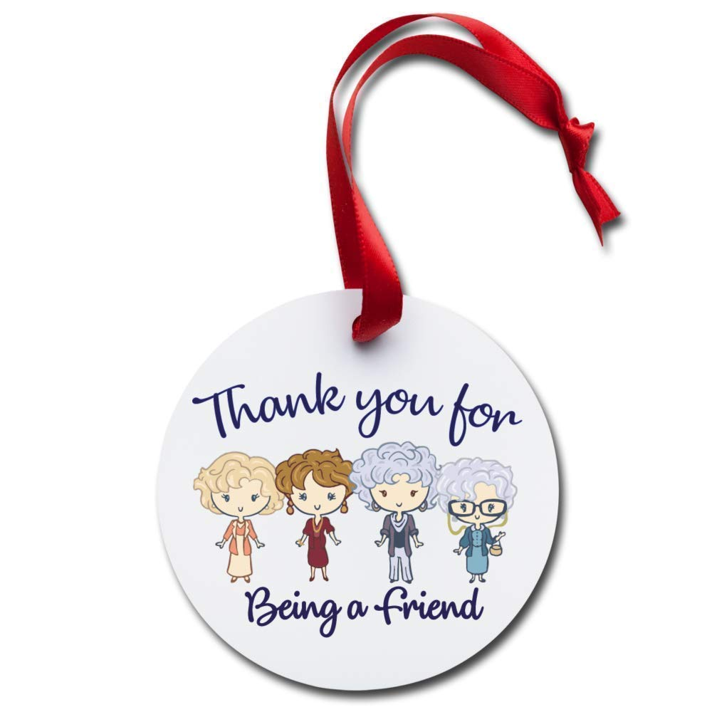 Thank You Stay Golden Being Friend Girls Holiday Ornament Friends Gift Holiday Ornament Friends Buddies Gift Christmas Season Tree