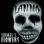 Lanmò: A Tale of Southern Horror | Thomas S. Flowers