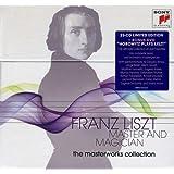 Franz Liszt: Master and Magician