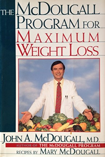 The McDougall Program for Maximum Weight Loss Reviews