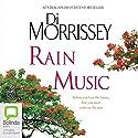 Rain Music Audiobook by Di Morrissey Narrated by David Tredinnick