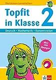 Klett Topfit in Klasse 2 Deutsch - Mathematik - Konzentration: über 200 Übungen für die Grundschule (Die kleinen Lerndrachen)