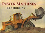 Power Machines, Ken Robbins, 0805014101