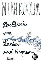 Das Buch vom Lachen und Vergessen: Roman