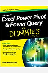 Excel Power Pivot and Power Query For Dummies Kindle Edition