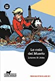 La Cala Del Muerto, Lauren St John and Lauren St. John, 8483431696