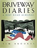 The Driveway Diaries, Tim Brookes, 1885586337