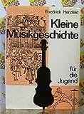 Kleine Musikgeschichte für die Jugend.