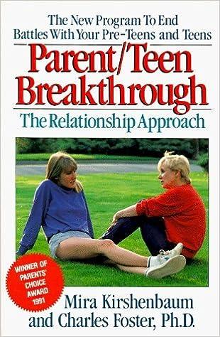 Parent/Teen Breakthrough: The Relationship Approach by Mira Kirshenbaum (1991-05-01): Amazon.com: Books