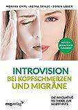 Introvision bei Kopfschmerzen und Migräne: Die innovative Methode zur Selbsthilfe