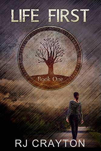 Book: Life First by R.J. Crayton