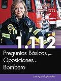 1.112 Preguntas Básicas para Oposiciones a Bombero
