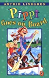 Image of Pippi Goes on Board (Pippi Longstocking)