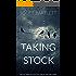 Taking Stock: Part Disturbing Psychological Thriller, Part Dark Comedy Novel