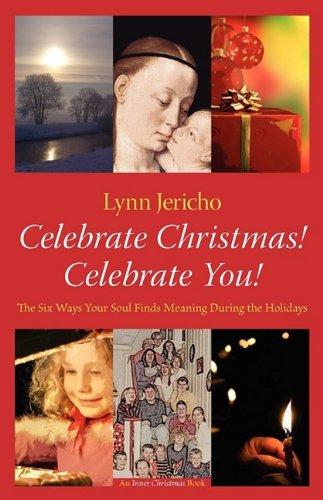 Six Ways to Celebrate Christmas! & Celebrate You! pdf