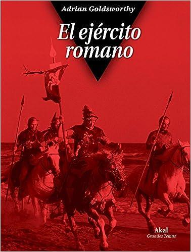 El ejército romano (Grandes temas)