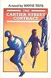 The Cartier Street Contract, Wayne Tefs, 0888010982