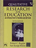img - for Qualitative Research for Education: An Introduction to Theories and Methods (International Edition) book / textbook / text book