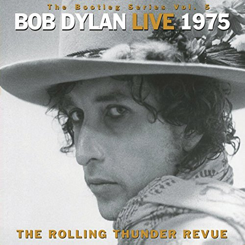 The Bootleg Series  Vol  5   Bob Dylan Live 1975  The Rolling Thunder Revue