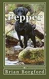 Pepper, Brian Borgford, 1484833317