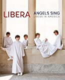 Angels Sing: Libera In America [Blu-ray]