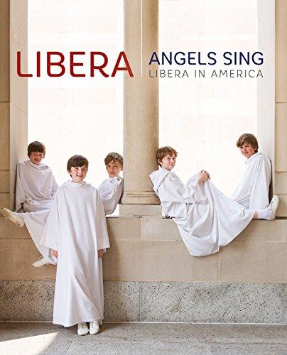 Angels Sing: Libera in America (Blu-ray)