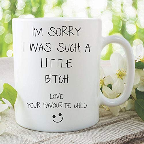 Novelty Funny Coffee Mugs Sorry Little Bitch Favourite Child Mum Dad Birthday Christmas Present Joke Mug Tea Cup Offensive Humour