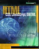HTML with CSS, JavaScript, and DHTML, Callihan, Steven E., 0763816531