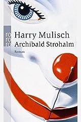 Archibald Strohalm Paperback
