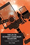 The 20-cm Schmidt-Cassegrain Telescope, Peter L. Manly, 0521644410