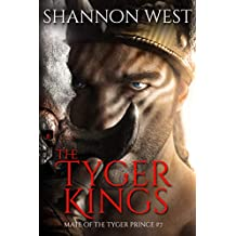 The Tyger Kings (Mate of the Tyger Prince Book 7)