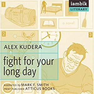 Fight for Your Long Day Audiobook