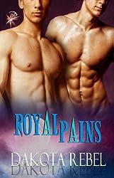 Royal Pains (Anaboris Clan, Book Two) by Dakota Rebel