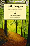 Trail Thoughts, Eric Kampmann, 0825305802